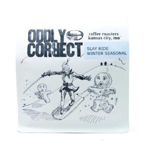 Oddly Correct Slay Ride Espresso