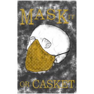 mask it or casket oddly correct print